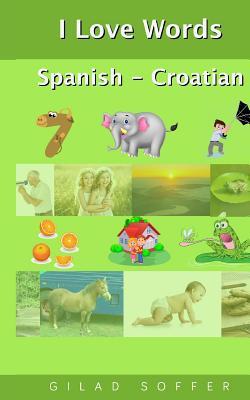 I Love Words Spanish - Croatian Cover Image