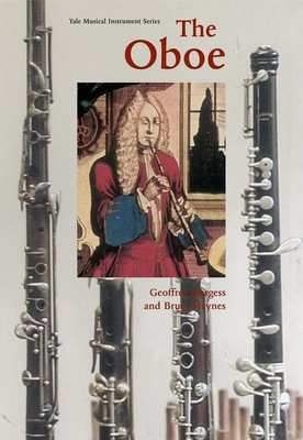 Cover for The Oboe (Yale Musical Instrument Series)