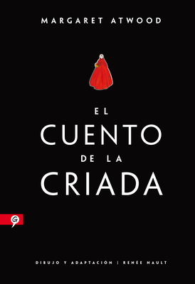 El cuento de la criada (Novela gráfica) / The Handmaid's Tale (Graphic Novel) Cover Image
