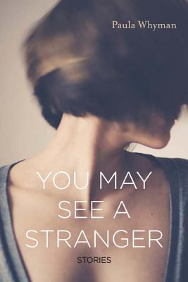 You May See a Stranger: Stories Cover Image