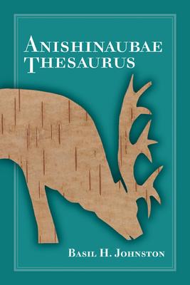 Anishinaubae Thesaurus Cover Image