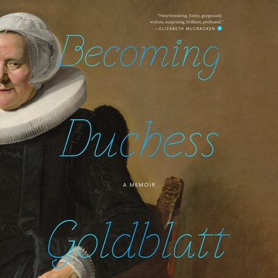 Becoming Duchess Goldblatt Lib/E Cover Image