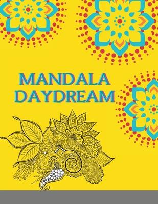 Mandala Daydream: Adult Coloring Book: Meditation Designs Cover Image