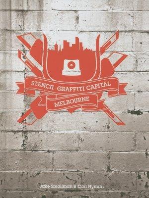 Stencil Graffiti Capital Melbourne Cover Image