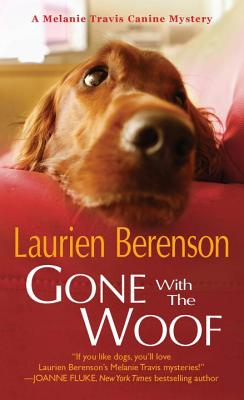 Cover for Gone With the Woof (A Melanie Travis Mystery #16)