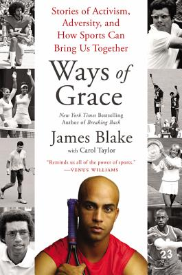 Ways of Grace: Stories of Activism, Adversity, and How Sports Can Bring Us Together Cover Image