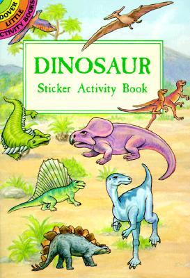 Dinosaur Sticker Activity Book (Dover Little Activity Books) Cover Image
