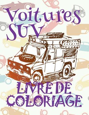 ✌ Voitures SUV ✎ Livres de Coloriage Voitures ✎ Livre de Coloriage enfant ✍ Livre de Coloriage garcon: ✎ Cars SUV Colori Cover Image
