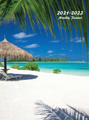 2021-2022 Monthly Planner: Large Two Year Planner (Tropical Beach Hardcover) Cover Image