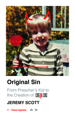 Original Sin: From Preacher's Kid to the Creation of Cinemasins (and 3.5 Billion+ Views) Cover Image