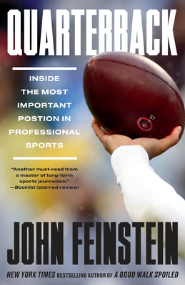 Quarterback: Inside the Most Important Position in Professional Sports Cover Image