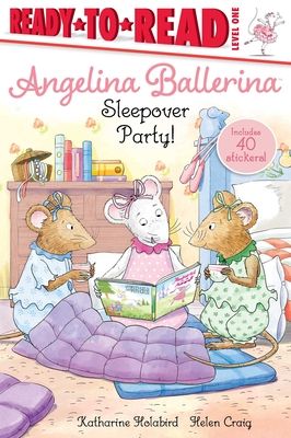 Sleepover Party! (Angelina Ballerina) Cover Image