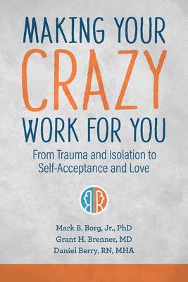 Cover for Making Your Crazy Work for You