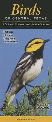 Birds of Central Texas: A Guide to Common & Notable Species Cover Image