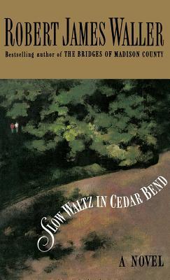 Slow Waltz in Cedar Bend Cover