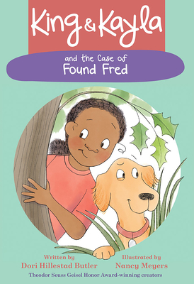 Cover for King & Kayla and the Case of Found Fred