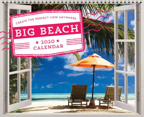 The 2020 Big Beach Wall Poster Calendar: Create the Perfect View Anywhere Cover Image