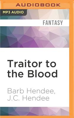 Cover for Traitor to the Blood (Noble Dead Saga #4)