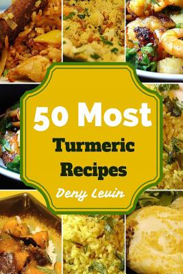 50 Most Turmeric Recipes Cover Image
