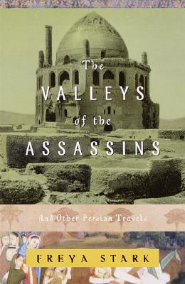 The Valleys of the Assassins: And Other Persian Travels Cover Image