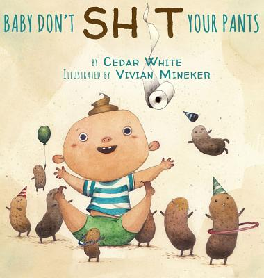 Baby Don't Sh!t Your Pants Cover Image