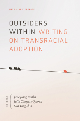 Outsiders Within: Writing on Transracial Adoption Cover Image