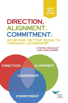 Direction, Alignment, Commitment: Achieving Better Results Through Leadership Cover Image