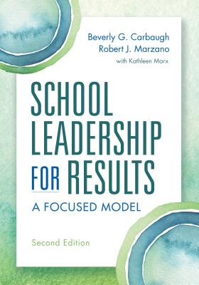 School Leadership for Results: A Focused Model Second Edition Cover Image