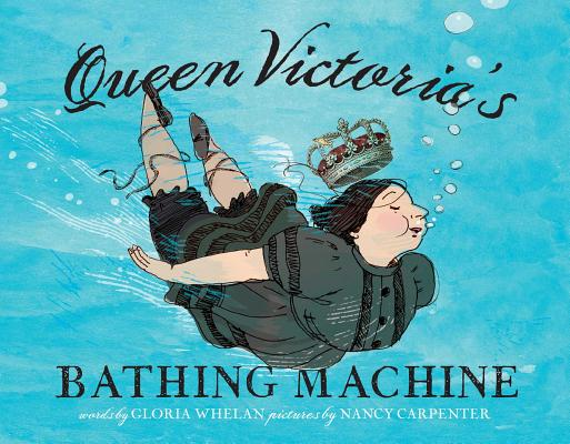 Queen Victoria's Bathing Machine Cover Image