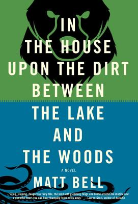In the House Upon the Dirt Between the Lake and the Woods Cover Image