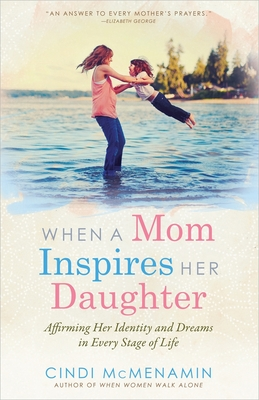 When a Mom Inspires Her Daughter Cover