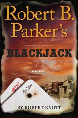 Robert B. Parker's Blackjack Cover Image