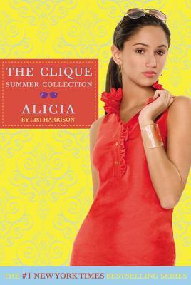 Alicia (The Clique Summer Collection #3) Cover Image