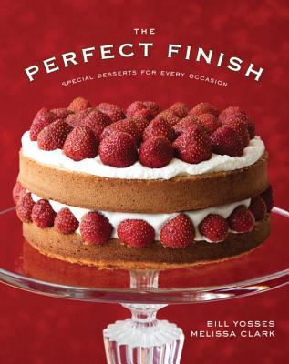 The Perfect Finish: Special Desserts for Every Occasion Cover Image