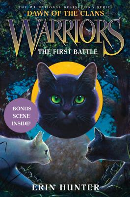 Warriors: Dawn of the Clans #3: The First Battle Cover Image