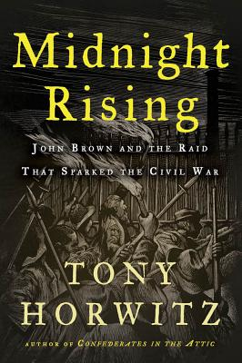 Midnight Rising: John Brown and the Raid That Sparked the Civil War Cover Image