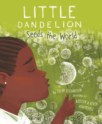 Little Dandelion Seeds the World Cover Image