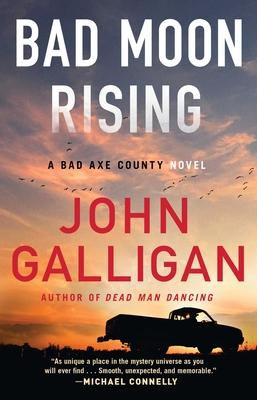 Bad Moon Rising: A Bad Axe County Novel Cover Image