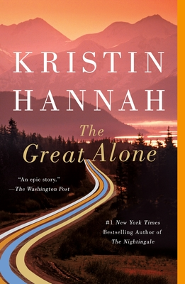 The Great Alone Kristin Hannah, St. Martin's Griffin, $17.99,