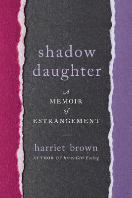 Shadow Daughter: A Memoir of Estrangement Cover Image