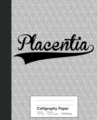 Calligraphy Paper: PLACENTIA Notebook Cover Image