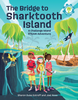 The Bridge to Sharktooth Island: A Challenge Island Steam Adventure Cover Image