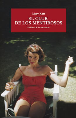 El club de los mentirosos (Periférica & Errata naturae) Cover Image
