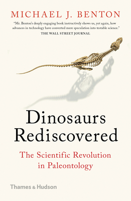 Dinosaurs Rediscovered: The Scientific Revolution in Paleontology Cover Image