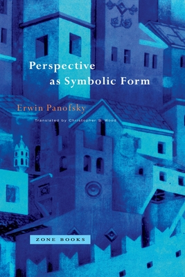 Perspective as Symbolic Form (Zone Books) Cover Image