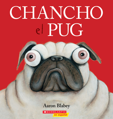 Chancho el pug (Pig the Pug) Cover Image