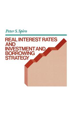 Real Interest Rates and Investment and Borrowing Strategy Cover Image