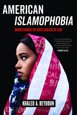 American Islamophobia: Understanding the Roots and Rise of Fear Cover Image