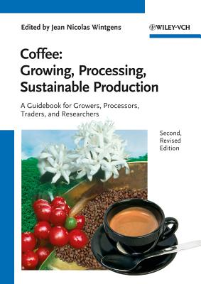 Coffee: Growing, Processing, Sustainable Production Cover Image
