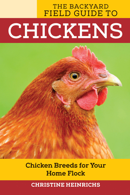 The Backyard Field Guide to Chickens Cover